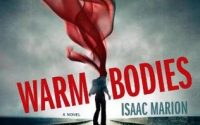 Warm Bodies by Isaac Marion Review