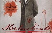 Abraham Lincoln: Vampire Hunter by Seth Grahame-Smith | Review