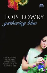 Gathering Blue by Lois Lowry | Review