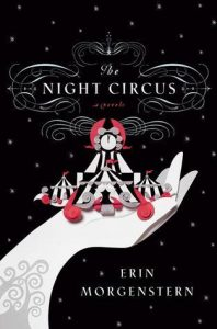 The Night Circus by Erin Morgenstern Review