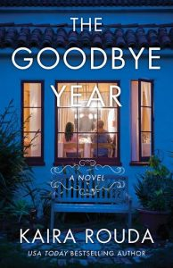 Review | The Goodbye Year by Kaira Rouda