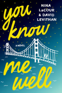 Review | You Know Me Well by Nina LaCour & David Levithan