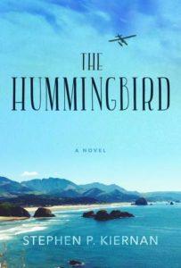 Review   The Hummingbird by Stephen Kiernan