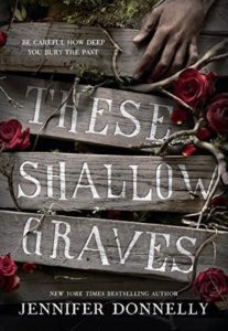 Review | These Shallow Graves by Jennifer Donnelly