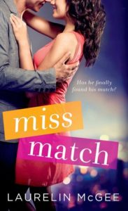 Review | The Miss Match Series by Laurelin McGee