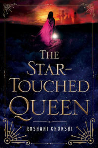 Review | The Star-Touched Queen by Roshani Chokshi