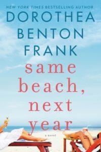 Review | Same Beach, Next Year by Dorothea Benton Frank