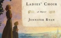 Review | The Chilbury Ladies' Choir by Jennifer Ryan