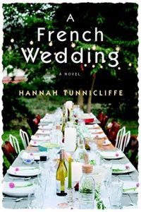 Review | A French Wedding by Hannah Tunnicliffe
