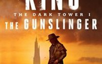 Some thoughts on: The Gunslinger by Stephen King