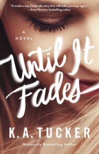 Review + Giveaway | Until It Fades by K.A. Tucker