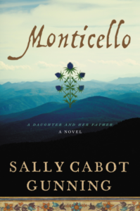 Review | Monticello by Sally Cabot Gunning