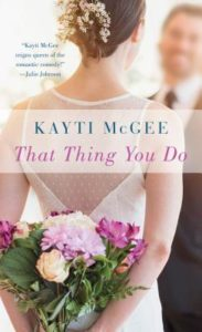 Blog Tour Review | That Thing You Do by Kayti McGee