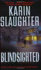 Blindsighted by Karin Slaughter Review