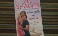 Accidentally On Purpose by Jill Shalvis | Review