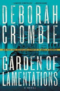 Garden of Lamentations by Deborah Crombie Review