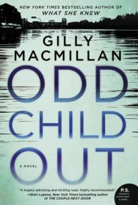 Odd Child Out by Gilly Macmillan Review
