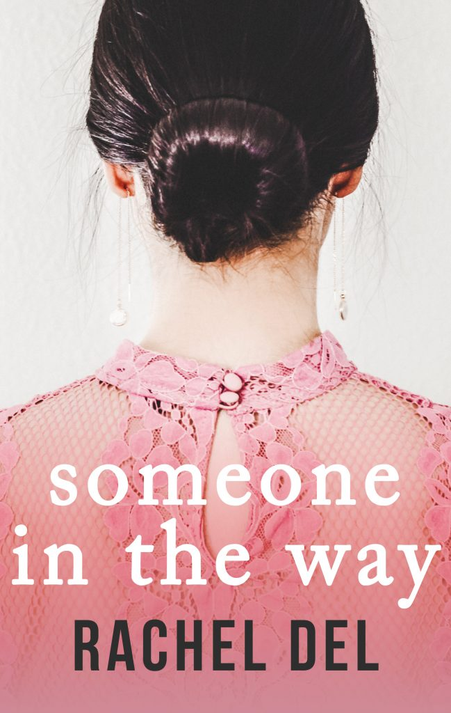 Someone On The Way by Rachel Del