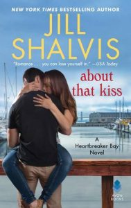 About That Kiss by Jill Shalvis Review