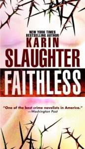 Faithless by Karin Slaughter Review