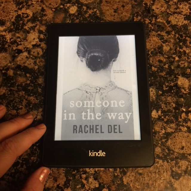 Someone In The Way by Rachel Del