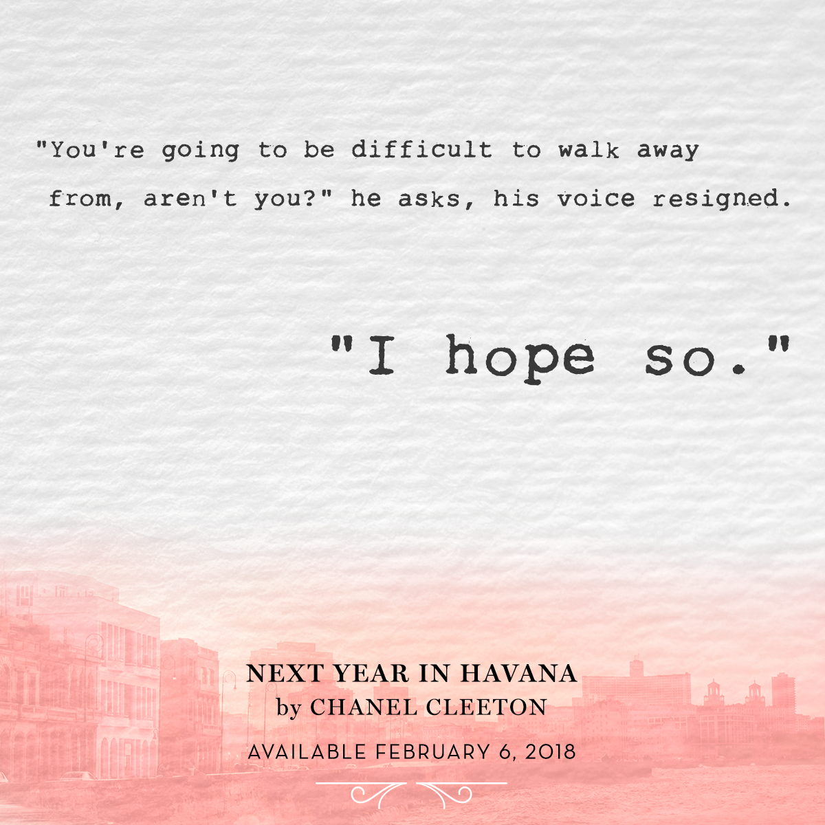 Next Year In Havana by Chanel Cleeton Quote