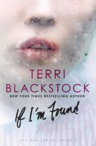 If I'm Found by Terri Blackstock   Review