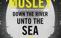 Down the River Unto the Sea by Walter Mosley | Review