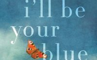 I'll Be Your Blue Sky by Marisa de los Santos | Review