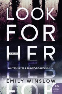 Look For Her by Emily Winslow | Review