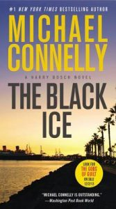The Black Ice by Michael Connelly | Review