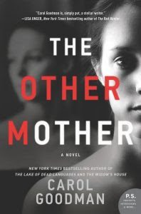 The Other Mother by Carol Goodman | Review