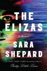 The Elizas by Sara Shepard | Review
