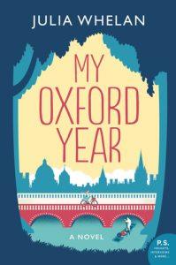 My Oxford Year by Julia Whelan | Review