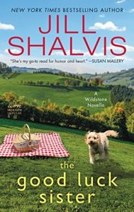 The Good Luck Sister by Jill Shalvis | Review + Giveaway