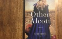 The Other Alcott by Elise Hooper Review