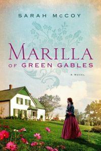 Marilla of Green Gables by Sarah McCoy   Review