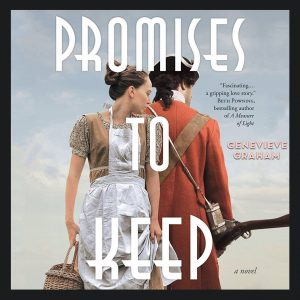 Audiobook Review | Promises To Keep by Genevieve Graham