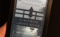 The Midwife of Hope River by Patricia Harman | Review