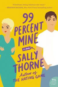 99 Percent Mine by Sally Thorne | Review