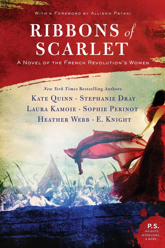 Ribbons of Scarlet by Kate Quinn Stephanie Dray Laura Kamoie Heather Webb