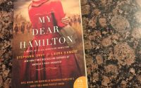 My Dear Hamilton by Stephanie Dray & Laura Kamoie | Review