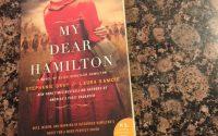 My Dear Hamilton by Stephanie Dray & Laura Kamoie | Review