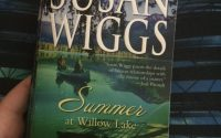 Summer at Willow Lake by Susan Wiggs | Review