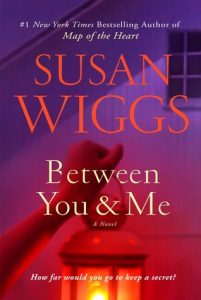 Between You and Me by Susan Wiggs | Review