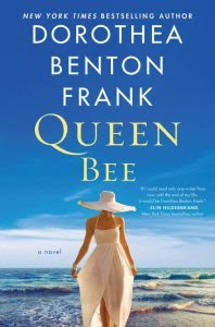 Queen Bee by Dorothea Benton Frank | Review