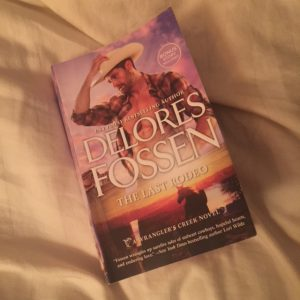 The Last Rodeo by Delores Fossen