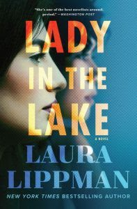 Lady in the Lake by Laura Lippman | Review