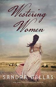 Westering Women by Sandra Dallas | Review