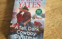 A Tall, Dark Cowboy Christmas by Maisey Yates | Review